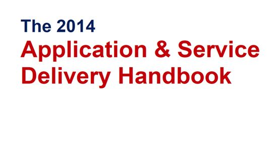 The 2014 Application and Service Delivery Handbook