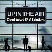 UpintheAirBPMsmall Up in the Air: Cloud based BPM Solutions