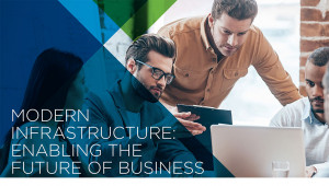 Vmware7 300x170 Modern Infrastructure: Enabling the Future of Business