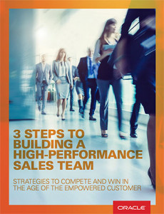 Oracle 3 ways 1 230x300 ebook: 3 STEPS TO BUILDING A HIGH PERFORMANCE SALES TEAM