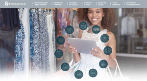ForgeRock screen 300x166 The Retailer's Guide: 4 Ways Digital Identity is Transforming the Omnichannel Retailer