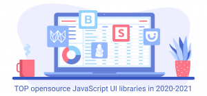 top ui libraries 760 355 1@2x 300x140 TOP opensource JavaScript UI libraries in 2020 2021
